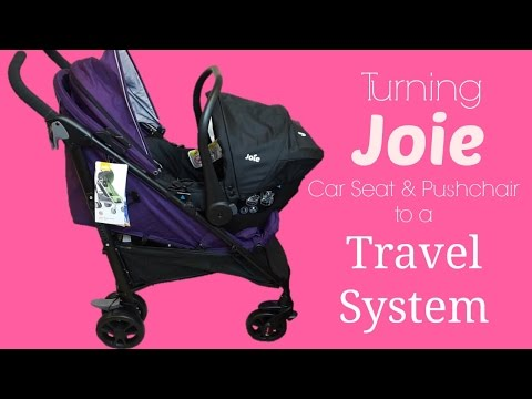 Making the Joie Brisk LX Pushchair a Travel System | How To | K's Mum
