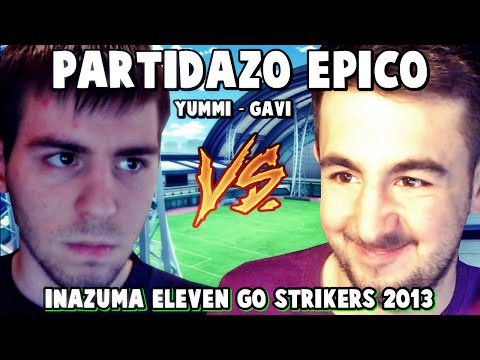 ¡ PARTIDO LEGENDARIO ! ¡ NORTHERNV2 VS GAVI ! | Inazuma Eleven GO Strikers 2013 .
