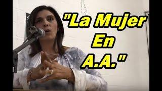 """Alexx Cierra """"La Mujer en A.A.""""  Grupo """"El Tiempo"""""""