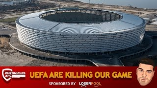 UEFA Are Killing Our Game | Europa League Final 2019