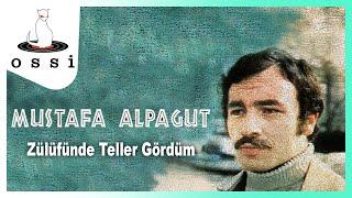 Mustafa Alpagut / Zülüfünde Teller Gördüm
