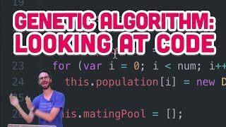 9.4: Genetic Algorithm: Looking at Code - The Nature of Code