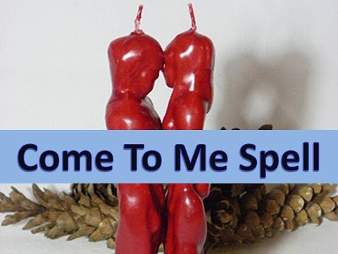 Cast world's simplest come to me love spells- your love will sure come to you ||