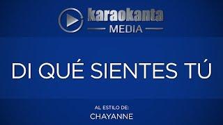 Karaokanta - Chayanne - Di qué sientes tú