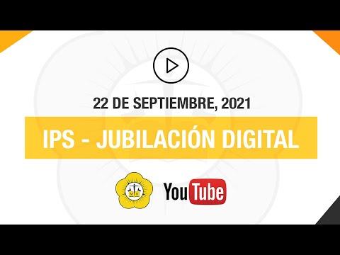 IPS, JUBILACIÓN DIGITAL - 22 de Septiembre 2021