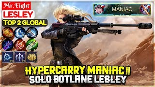 HyperCarry MANIAC !! Solo Botlane Lesley [ Top Global Lesley ] Mr.Eight   Mobile Legends