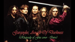 Gargoyles, Angels Of Darkness (Rhapsody of Fire cover - Intro)