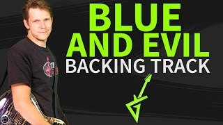 Blue and Evil Backing Track # by Joe Bonamassa # Jam Track / Play Along