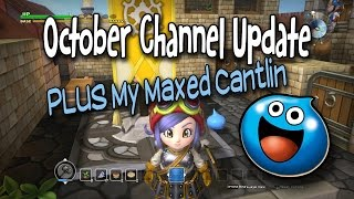 October Channel Update | PLUS Dragon Quest Builders Cantlin MAX LEVEL Tour
