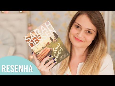 Resenha: Os Bons Segredos -  Sarah Dessen