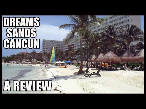 Dreams Sands Cancun Review