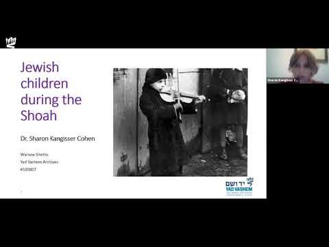 Jewish Children During the Holocaust - Dr. Sharon Kangisser Cohen