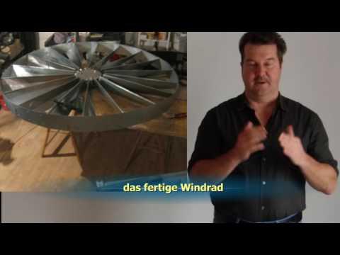 ein Langsamläufer-Windrad selber bauen - Teil 1