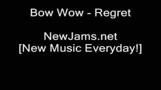 Bow Wow - Regret