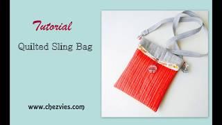DIY Quilted Sling Bag Tutorial