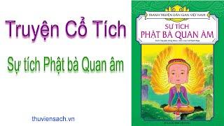 Truyện Cổ Tích - Sự tích Phật bà Quan âm