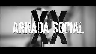 ARKADA SOCIAL - XX  [Official Video]