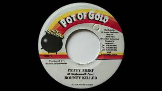 BOUNTY KILLER - Petty Thief (2002) Pot Of Gold