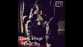50 Cent - Then Days Went By (Flashback Classic) (Audio) HD