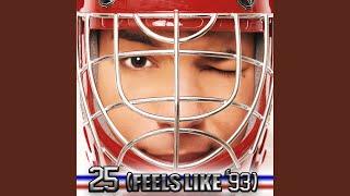 25 (Feels Like '93)