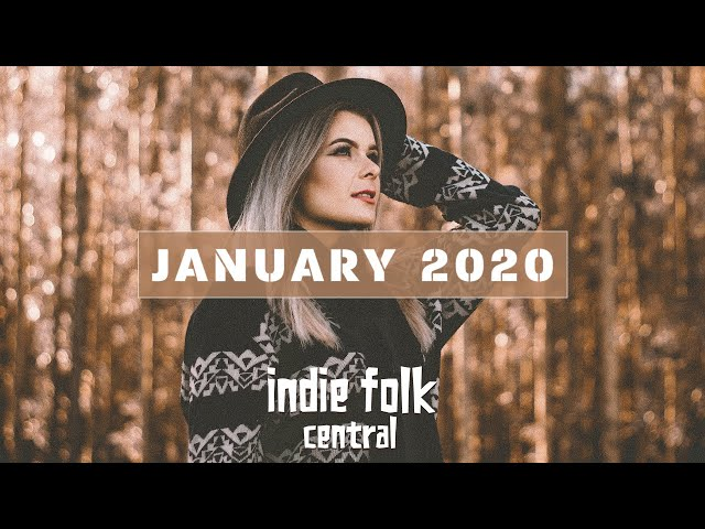 New Indie Folk; January 2020