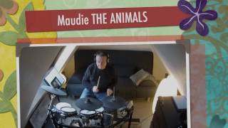 Maudie THE ANIMALS  DRUM COVER