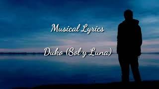Duko (sol Y Luna) Lyrics 😬