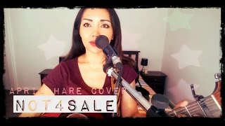 """Not 4 Sale"" (Original by Tina Arena) - April Hare Cover"