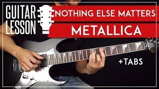 Nothing Else Matters Guitar Lesson 🎸 Metallica Guitar Tutorial  Fingerpicking + Solo + TAB 