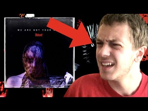 WHY AM I ENJOYING THIS??? (Slipknot - We Are Not Your Kind) *Reaction/Review*