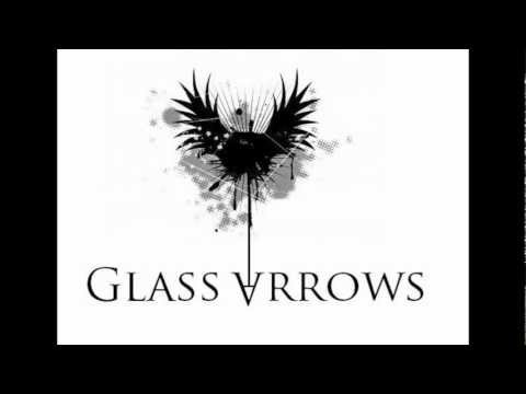 Watching Over Me - Glass Arrows