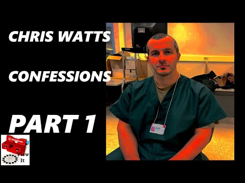 Chris Watts Confessions