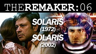 The Remaker: Solaris (1972) Vs. Solaris (2002)
