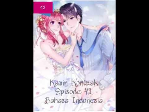 Komik Kawin Kontrak - Episode 42 - Bahasa Indonesia