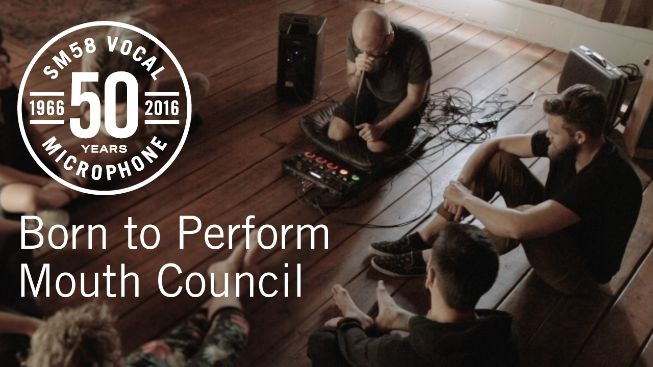 Born to Perform: Mouth Council & das Shure SM58