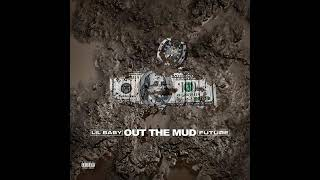 Lil Baby Ft Future   Out The Mud (Audio)