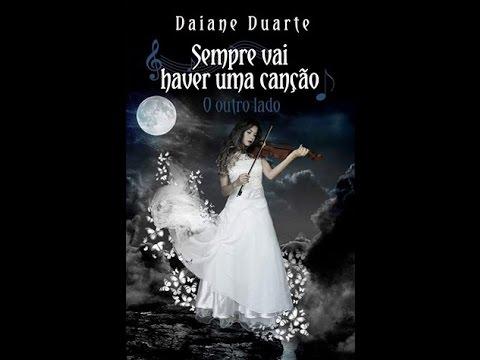 [Book Trailer]: Sempre vai haver uma canção - O outro lado (de Daiane Duarte)