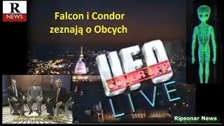 UFO Cover Up Live: zeznania Falcona i Condora