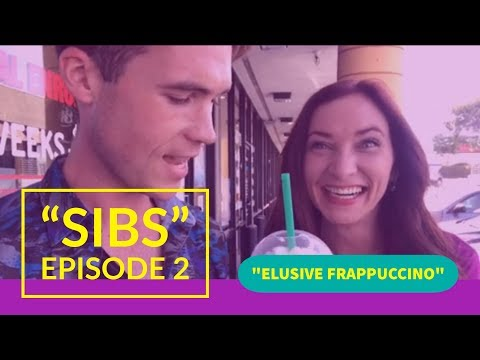 Sibs Episode 2: Elusive Frappuccino