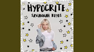 Savannah Keyes Hypocrite