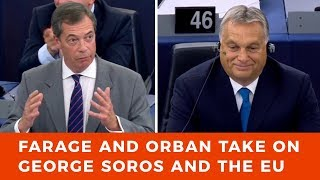 Orban and Farage stand up to George Soros and his EU Parliament cronies