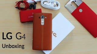 LG G4 Unboxing & Quick Review 4K