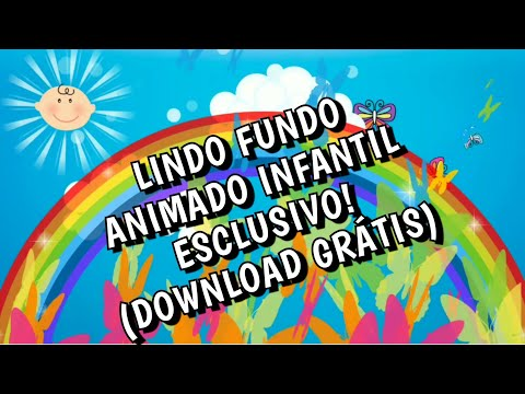 BACKGROUND - FUNDO ANIMADO INFANTIL - (FREE DOWNLOAD)