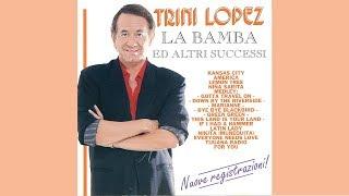 TRINI LOPEZ - La Bamba (New live recording)