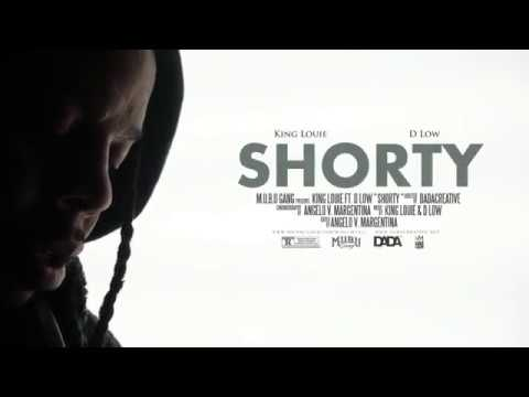 King Louie – Shorty Ft. D Low
