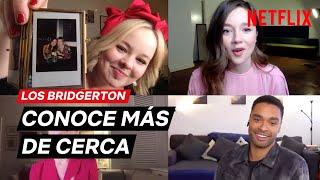 Conoce más de cerca a Los Bridgerton | Netflix España