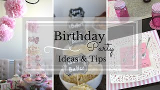 Birthday Party Ideas & Tips