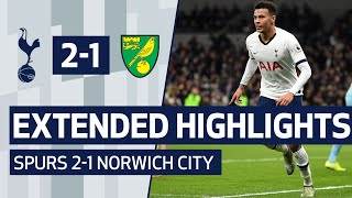 EXTENDED HIGHLIGHTS   SPURS 2-1 NORWICH CITY