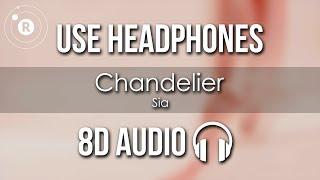 Sia   Chandelier (8D AUDIO)