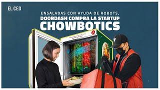 DoorDash, compró la startup Chowbotics